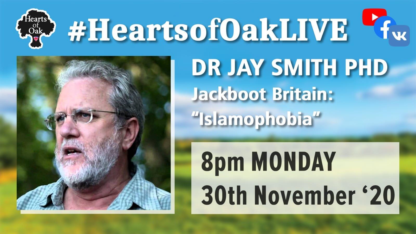 "Jackboot Britain: ""Islamophobia"" with Dr Jay Smith"