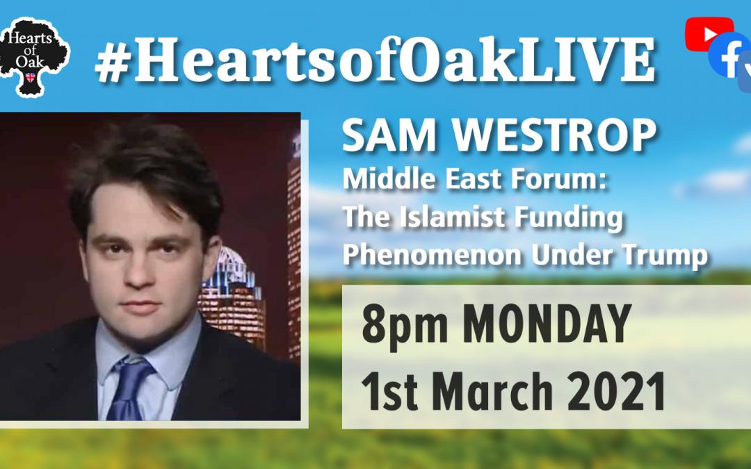 Sam Westrop (Middle East Forum): The Islamist funding phenomenon under Trump