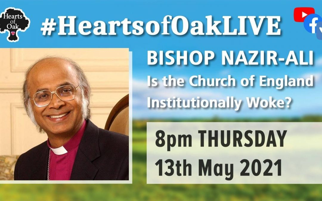 Is the Church of England Institutionally Woke? with Bishop Michael Nazir-Ali