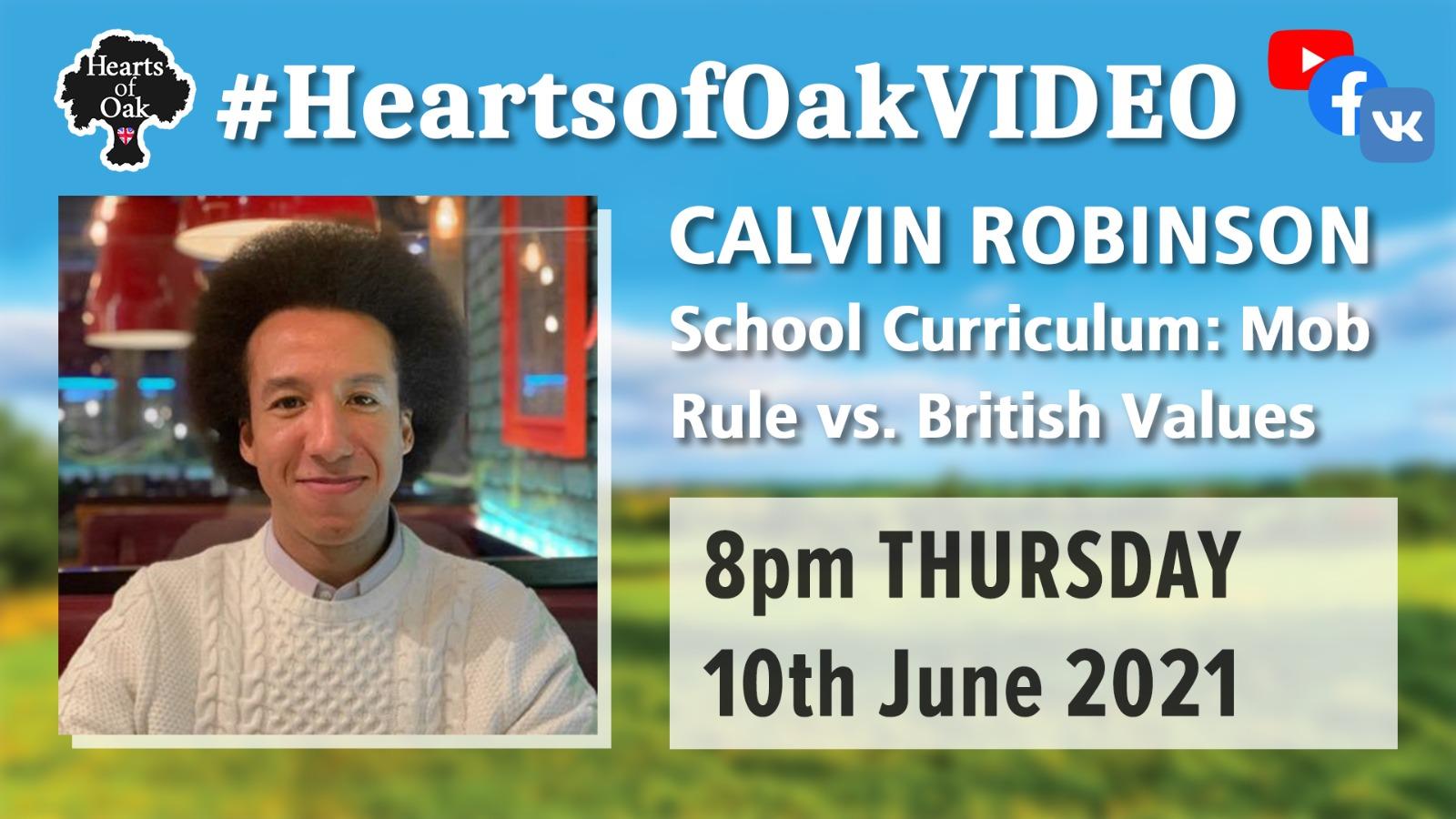 Calvin Robinson: School Curriculum; Mob Rule vs British Values