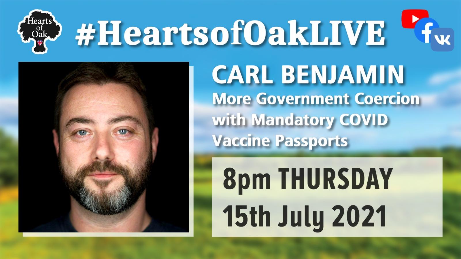 Carl Benjamin: More Government Coercion with Mandatory Covid Vaccine Passports