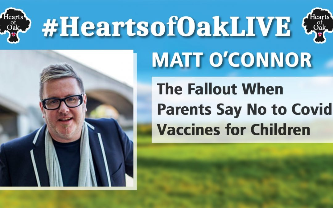 Matt O'Connor: The Fallout when Parents say No to Covid Vaccine for Children