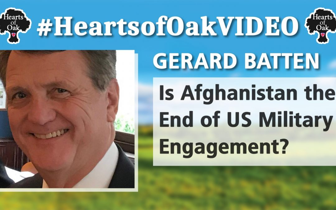 Gerard Batten: Is Afghanistan the end of US Military Engagement