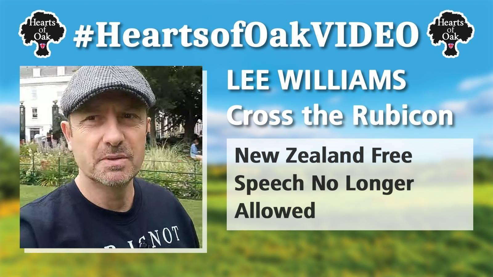 Lee Williams: Cross the Rubicon: New Zealand Free Speech No Longer Allowed