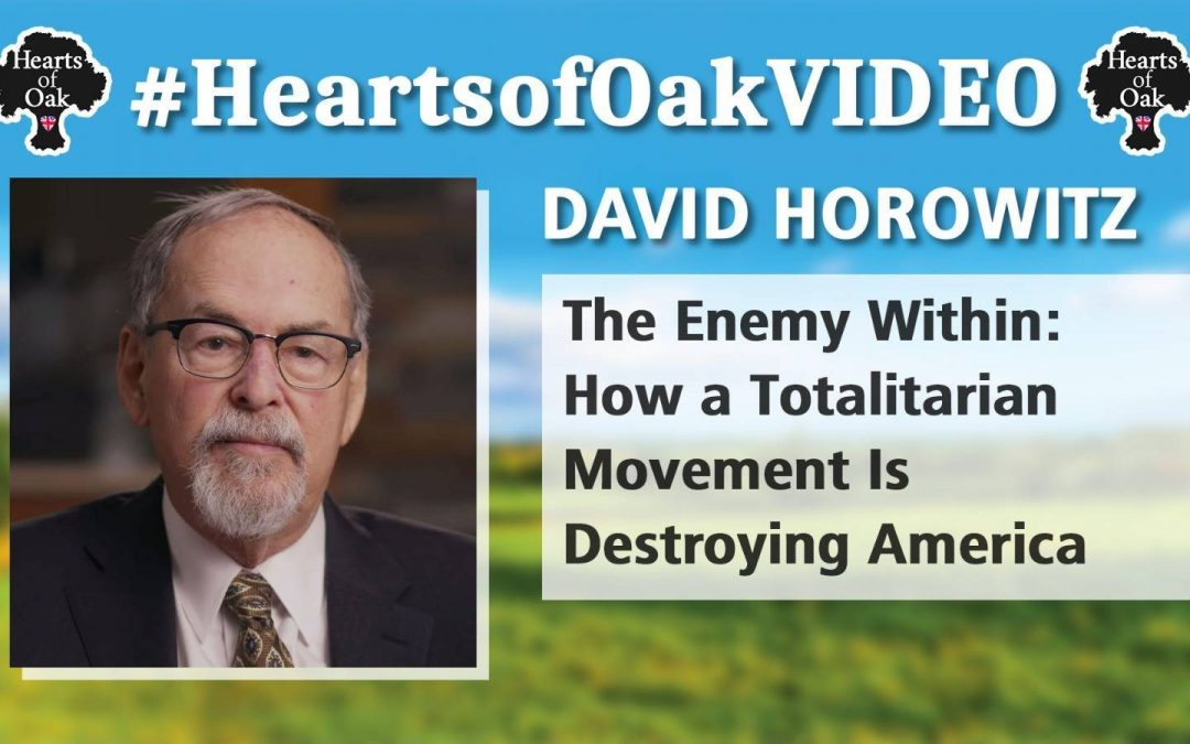 David Horowitz: The Enemy Within – How a Totalitarian Movement is Destroying America