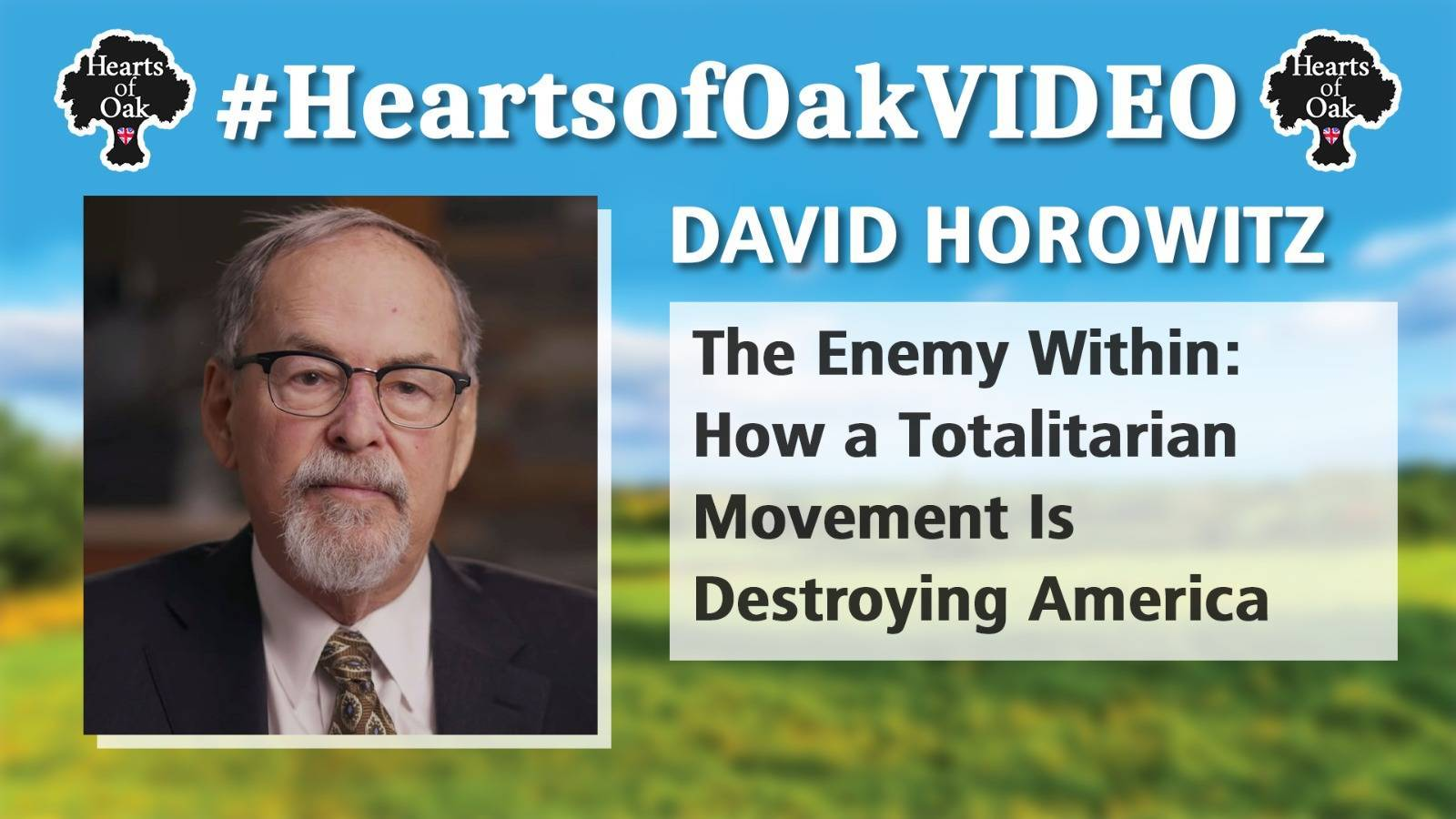 David Horowitz: The Enemy Within - How a Totalitarian Movement is Destroying America