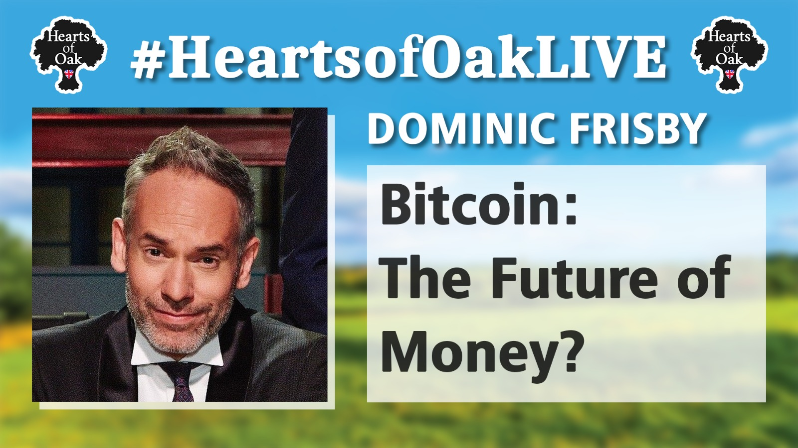 Dominic Frisby: Bitcoin, the Future of Money?