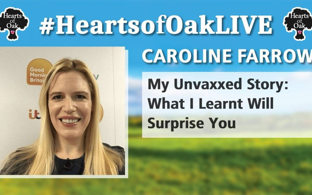 Caroline Farrow: My Unvaxxed Story – What I learnt will Surprise You