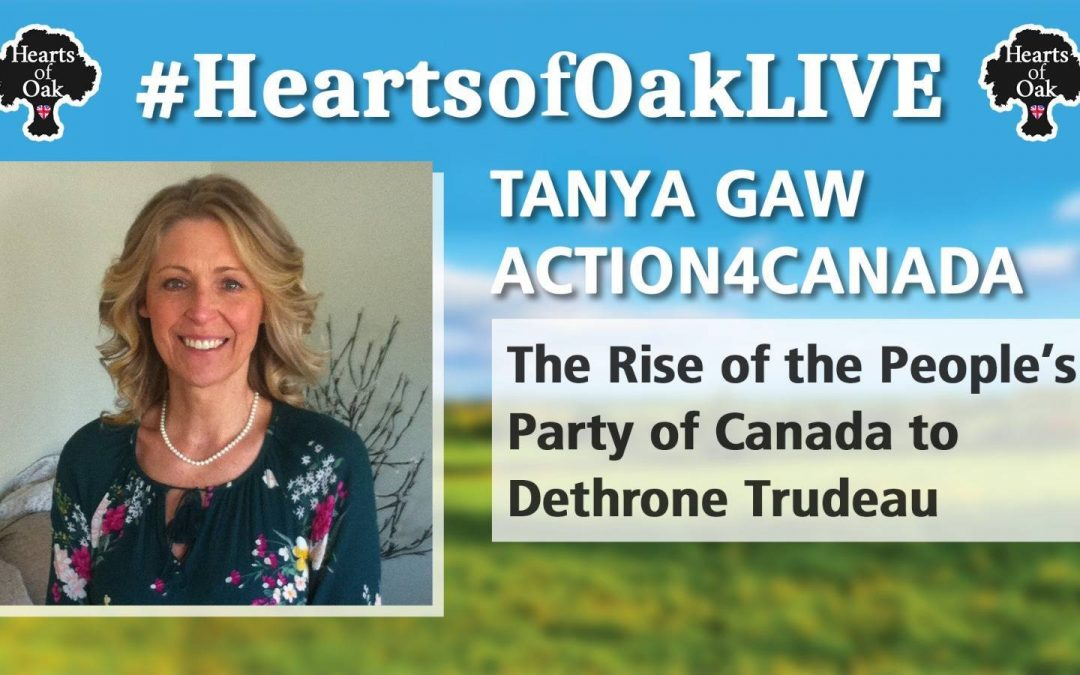 Tanya Gaw / Action4Canada – The Rise of the People's Party of Canada to Dethrone Trudeau