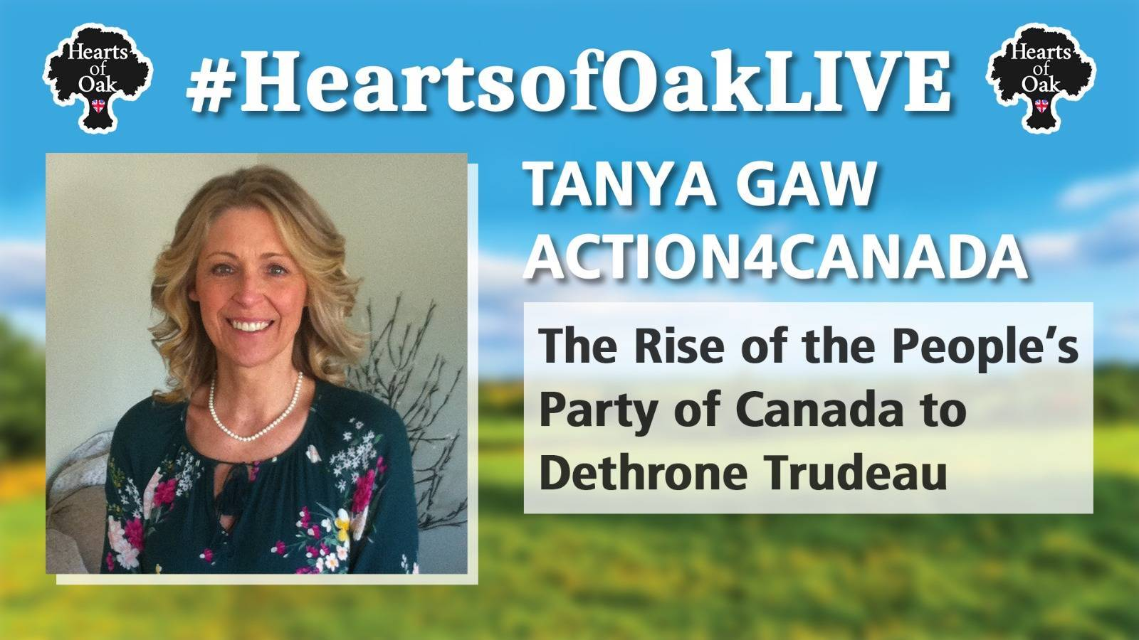 Tanya Gaw / Action4Canada - The Rise of the People's Party of Canada to Dethrone Trudeau
