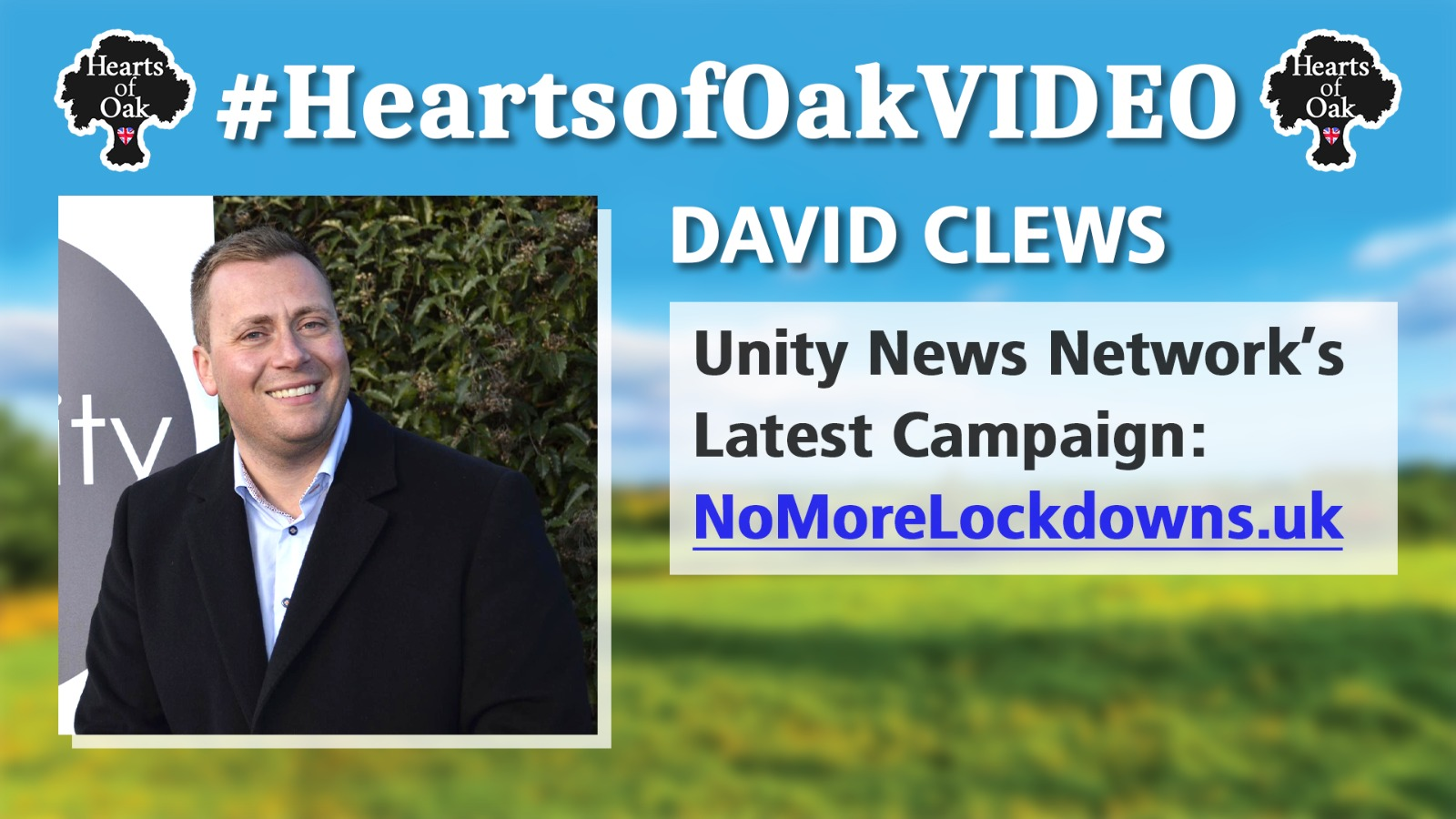 David Clews: Unity News Network's Latest Campaign NoMoreLockdowns