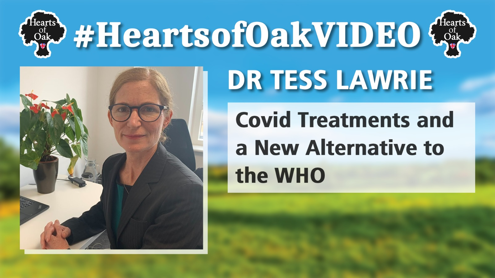 Dr Tess Lawrie: Covid Treatments and a New Alternative to the WHO