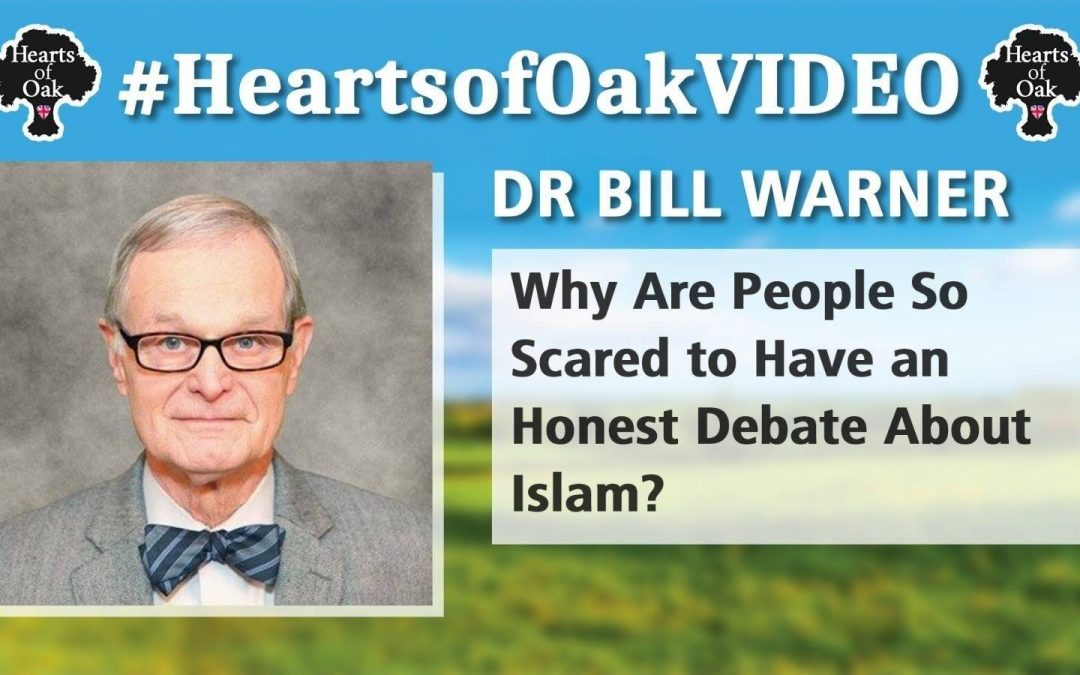 Dr Bill Warner: Why are People so Scared to have an Honest Debate about Islam